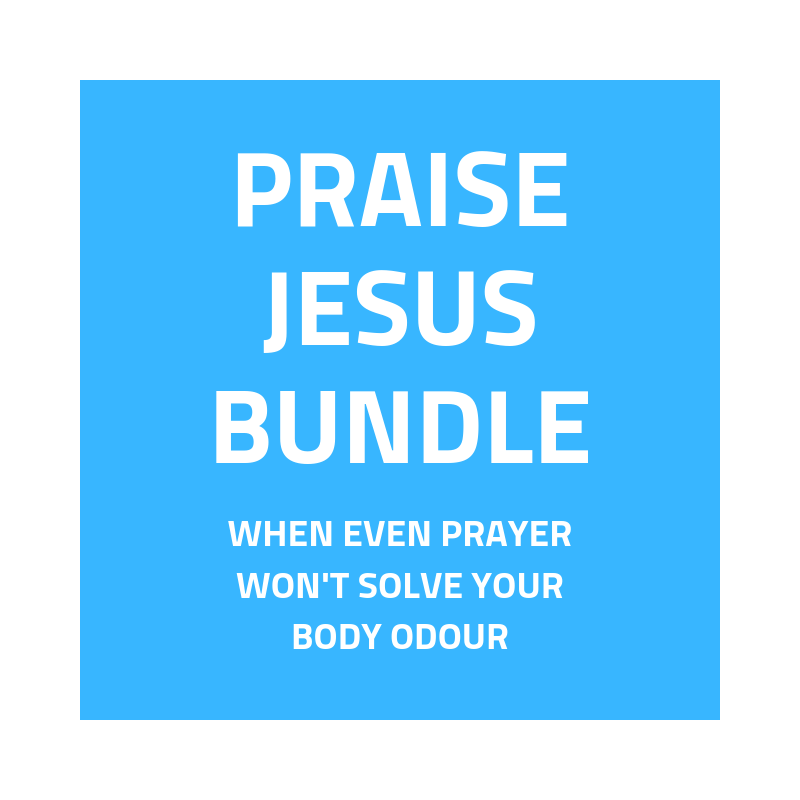 PRAY FOR BODY ODOUR